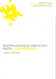 Sarjajulkaisu: . Sarja Institute of Behavioural Sciences, Studies in Psychology, 1798-842X ; 115 . Kivikangas, J.M., Emotion... Väitöskirja.