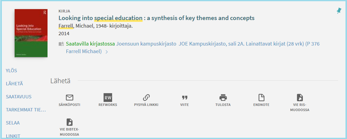 Esimerkkinä hakutuloksista kirja, jonka nimessä sanat special ja education ovat peräkkäin yhdessä: Looking into specual education.