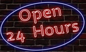 "Sign ""Open 24 hours""."