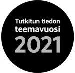 Musta ympyrälogo jossa lukee valkoisella Tutkitun tiedon teemavuosi 2021