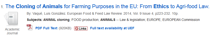 """Search cloning and animals and ethics gives results with all the searc terms. For example, the article """"The clonign of animals for farming purposes in the EU: from ethics to agri-food law""""."""