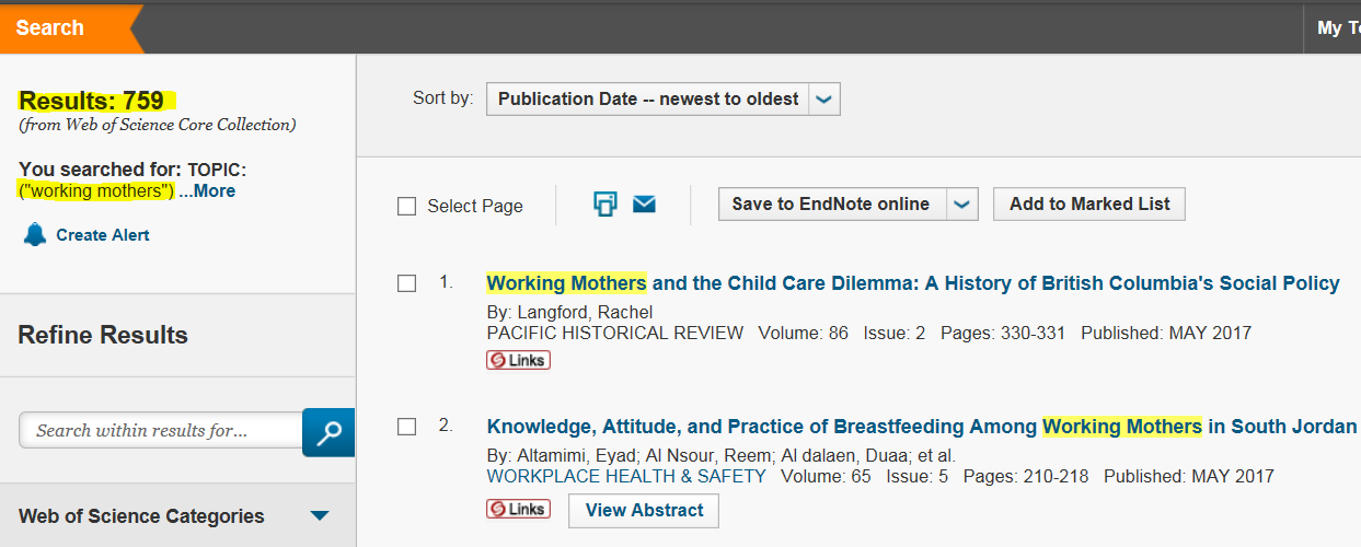 Database Web of Science gives 759 results for the search working mothers with quotation marks.